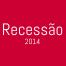 O fantasma da recessão pode assombrar acompanhantes de todo o Brasil em 2014.